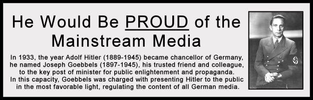 Goebbels would LOVE