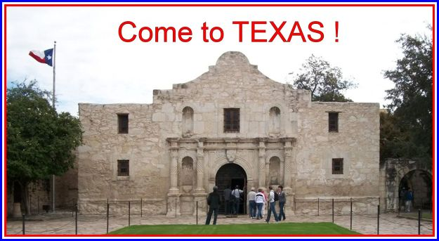 Alamo Come to TEXAS