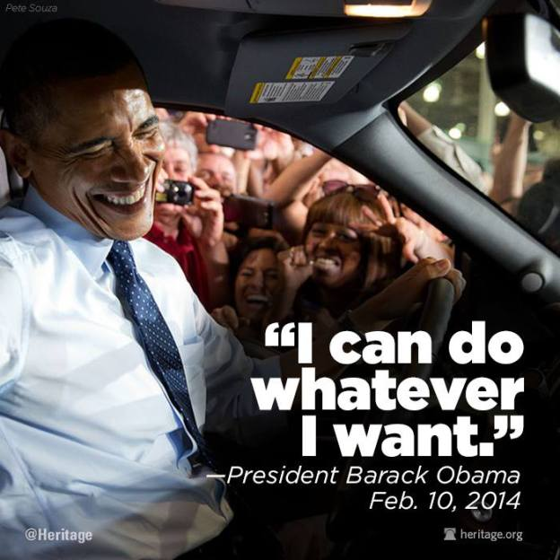 Obama-I can do whatever I want