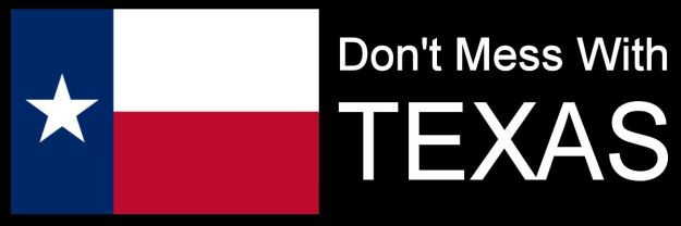 Dont mess with texas 1